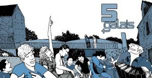 5 Galais